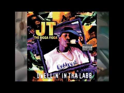 JT The Bigga Figga  ● 1995 ● Dwellin' In Tha Labb (FULL ALBUM)