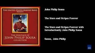 John Philip Sousa The Stars And Stripes Forever