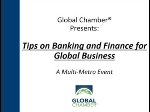 Multi-Metro Event: Tips on Banking and Finance for Global Business