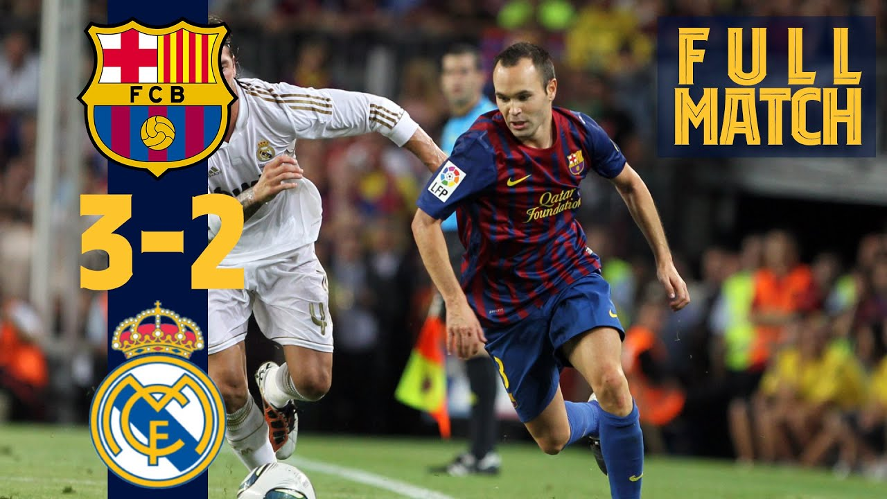 Full Match Barca 3 2 Real Madrid Spanish Supercup Final Youtube