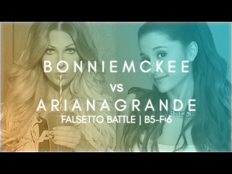 Bonnie McKee vs Ariana Grande: Falsetto Battle | B5-F♯6