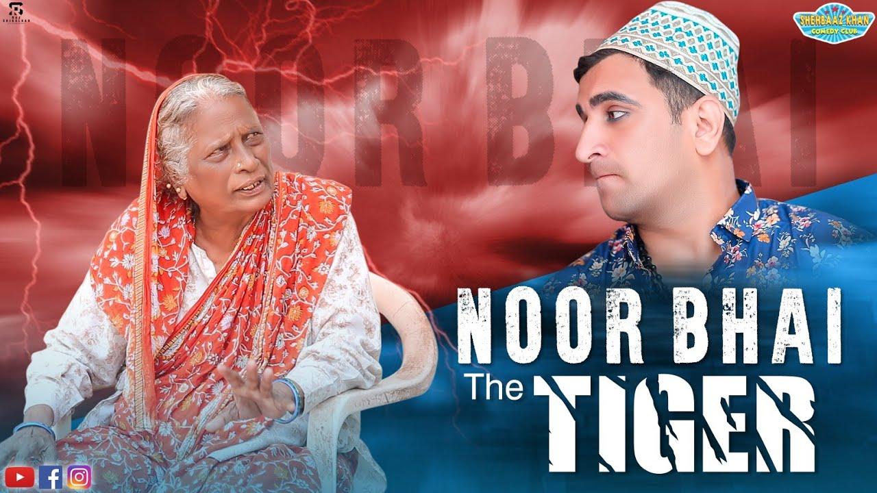 Noor Bhai The Tiger || Dramatic Comedy || Shehbaaz Khan Entertainments