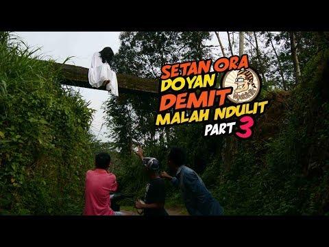 Setan Ora Doyan Demit Malah Ndulit - Part 3 (  Film pendek Horor komedi )