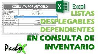 Consulta de inventario con listas desplegables dependientes en Excel