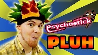 Watch Psychostick Pluh video