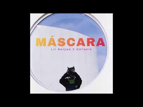 Lil Benjas - Máscara Ft. Emfasis