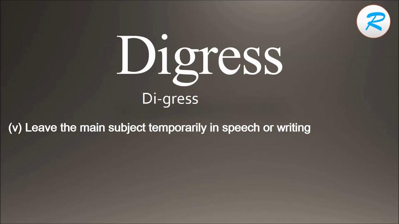 Captivating How To Pronounce Digress ; Digress Pronunciation ; Digress Meaning ; Digress  Definition