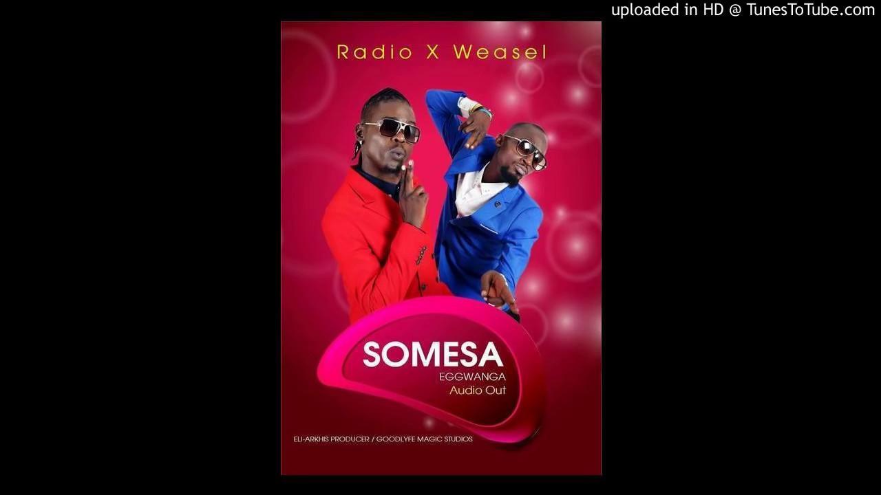 Download Somesa Egwanga - Radio & weasel (Sound Track 2016)
