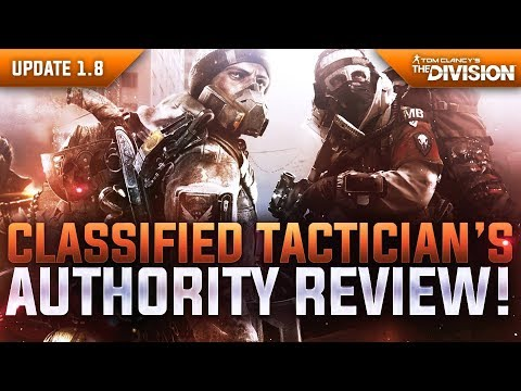 "The Division - Update 1.8 | Classified ""Tactician's Authority"" Gear Review! Is The 6-Piece Worth it?"