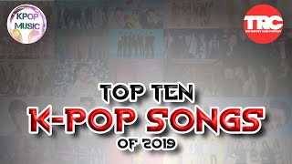Top Ten K-Pop Songs of 2019