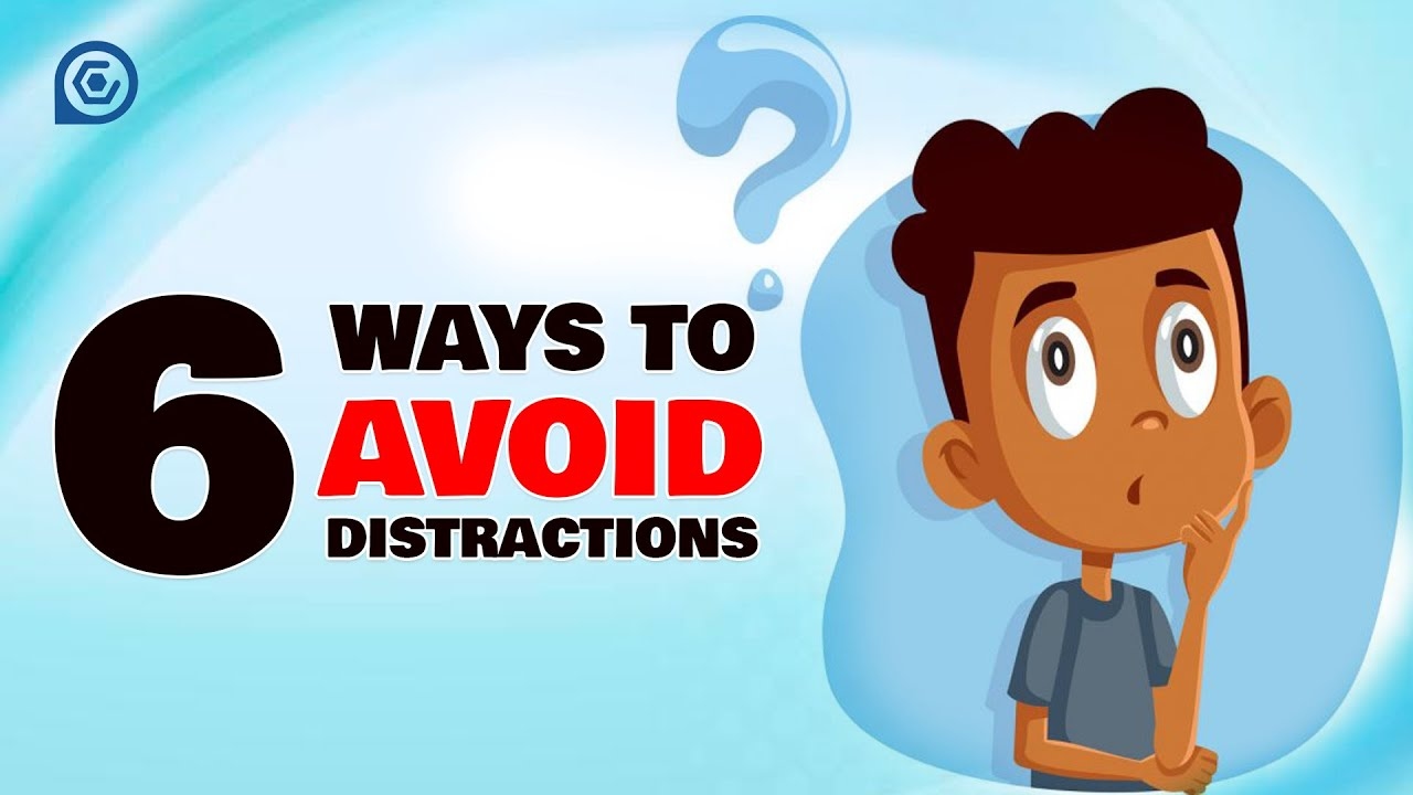 6 Simple Ways To Get Rid of Distractions | How To Be More Productive | Lifehack