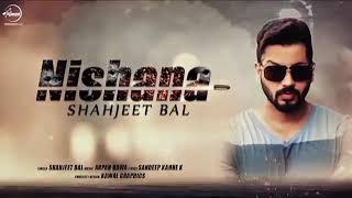 YouTube Nishana | Audio Song | Shahjeet Bal | Latest Punjabi Song 2017 | Speed Records Speed Rec