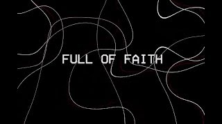 Cody Carnes - Full Of Faith (Lyric Video)