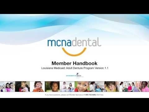 MCNA Dental - Member Handbook - Louisiana Medicaid: Adult Denture Program