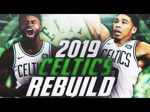 BEST SUPERTEAM EVER! 2019 BOSTON CELTICS REBUILD! NBA 2K18