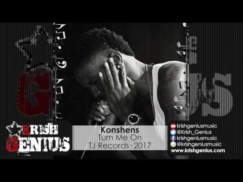 Konshens - Turn Me On [World Fete Riddim] February 2017