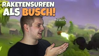 RAKETEN SURFEN ALS BUSCH! | Neues Update! | 4er Troll OP! | Fortnite Battle Royale Deutsch