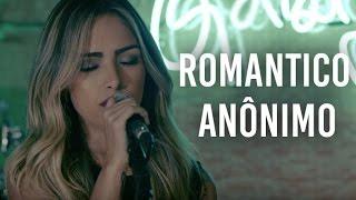Baixar Romântico Anônimo - Marcos e Belutti (Gabi Luthai ao vivo) Pocket Show Kickante