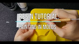 Resin Tutorial: Painting in Molds | Seriously Creative