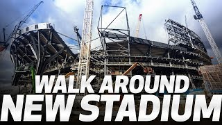 WALK AROUND SPURS NEW STADIUM!