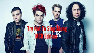 Try Not To Sing Along | My Chemical Romance Edition