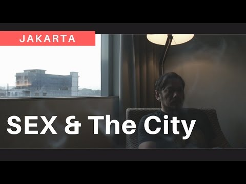JAKARTA seXcret AND THE CITY!!!