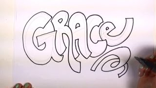 How to Draw Your Name Cool Letters - Grace in Graffiti Letters | MLT