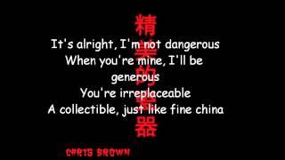 Chris Brown - Fine China Lyrics