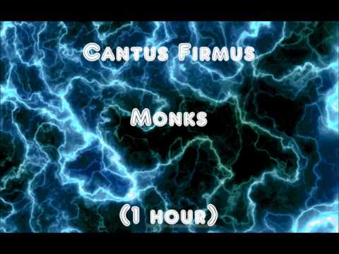 Cantus Firmus Monks 1 Hour
