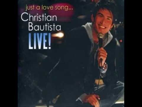 Christian Bautista  Just A Love Song ! 2006