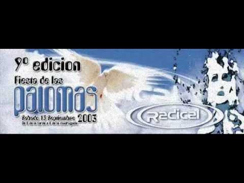 ((RADICAL)) 9º EDICION FIESTA DE LAS PALOMAS 2003