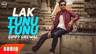 Lak Tunu Tunu (Full Audio Song) | Gippy Grewal | Punjabi Audio Song | Speed Records