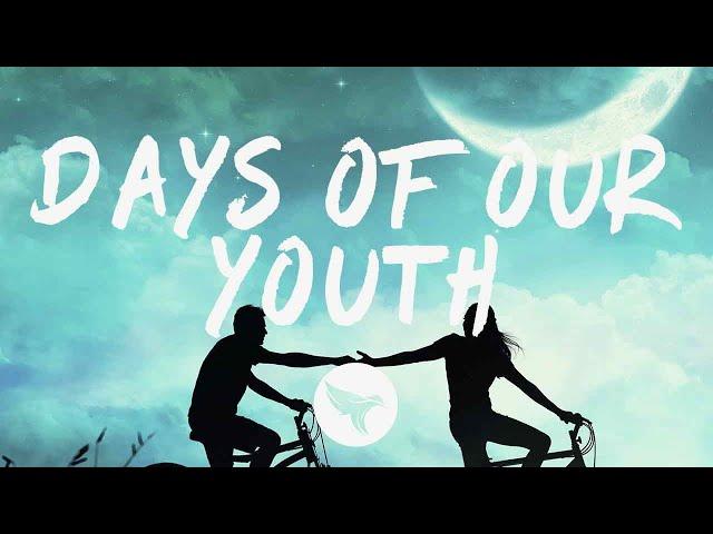 Caslow & Exede - Days Of Our Youth (Lyrics) [Remixes]