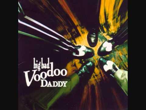 So Long Farewell Good Bye Big Bad Voodoo Daddy