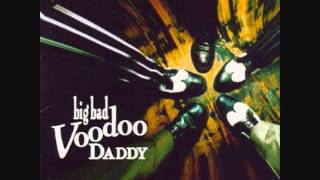 So Long, Farewell, Good-Bye - Big Bad Voodoo Daddy