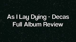 As I Lay Dying - Decas - Album Review! New 2011 Release!