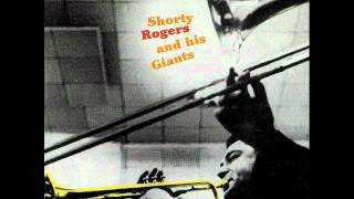 Shorty Rogers and His Giants -  The Pesky Serpent