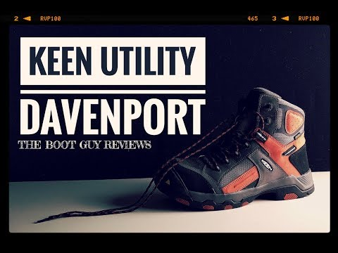 KEEN UTILTY DAVENPORT [ The Boot Guy Reviews ]