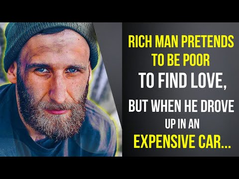 Download Rich man pretends to be poor to find love, but when he drove up in an expensive car...
