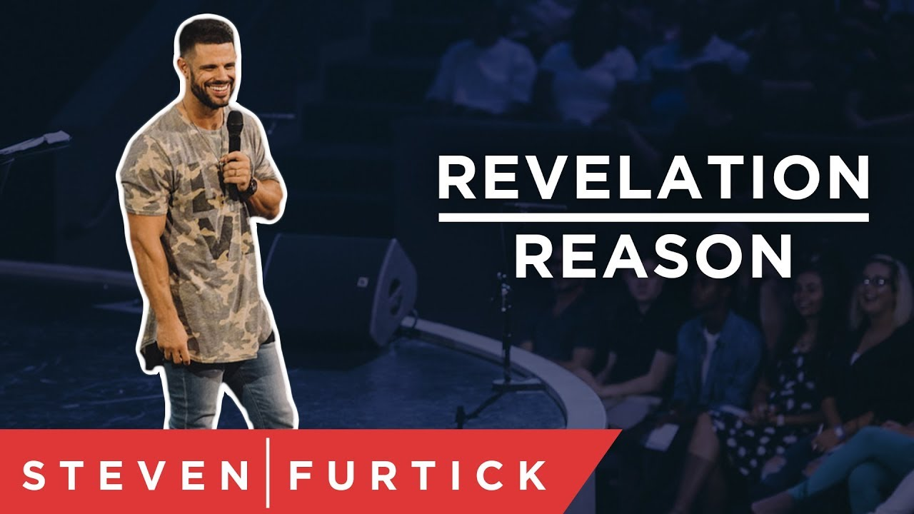 Revelation is more powerful than reason | Pastor Steven Furtick