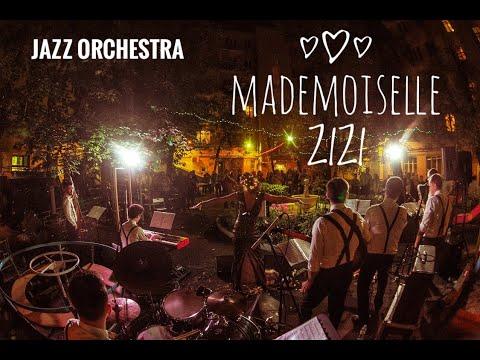Jazz Orchestra «МАДЕМУАЗЕЛЬ ЗИЗИ»