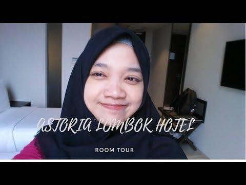 #VLOG : Astoria Lombok Hotel [Room Tour]