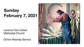 February 7, 2021 Online Worship Service