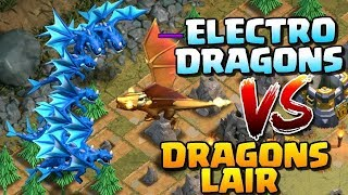 ELECTRIC DRAGON VS DRAGONS LAIR [ GOLDEN DRAGON ]ATTACK 2019 CLASH OF CLANS