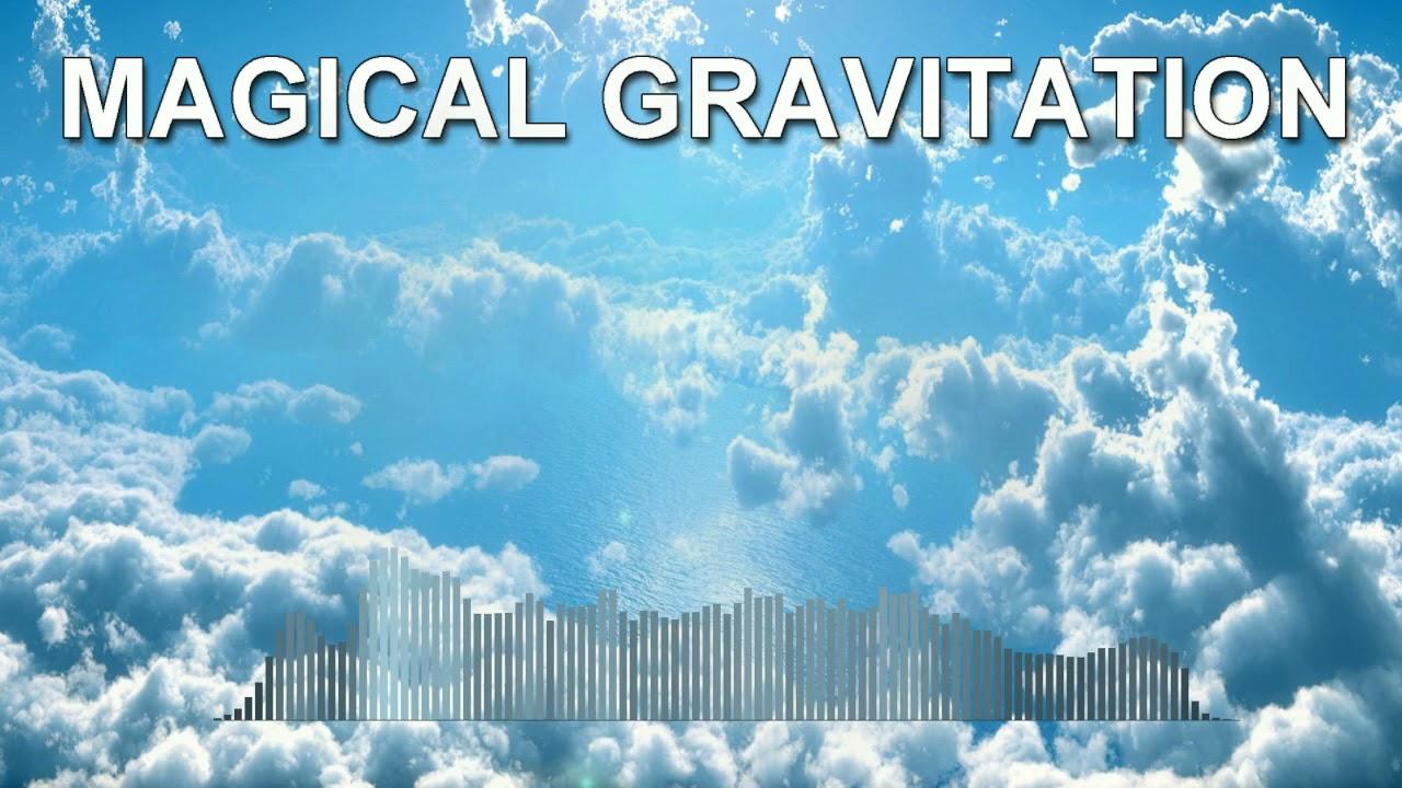 Magical Gravitation