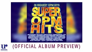 Various Artists - Super OPM Hits (Official Album Preview)