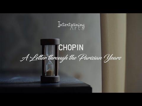 CHOPIN: A letter through the Parisian Years (Film)