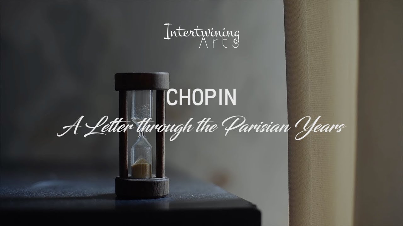 CHOPIN: A letter through the Parisian Years (Film) - SUBTITLES IN 5 LANGUAGES