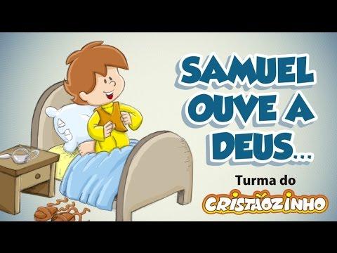Turma do Cristãozinho - Samuel ouve a Deus.