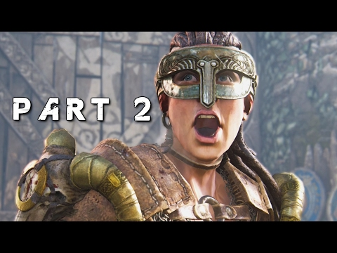 FOR HONOR Walkthrough Gameplay Part 2 -...